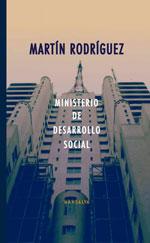 Martín Rodríguez - Ministerio de Desarrollo Social