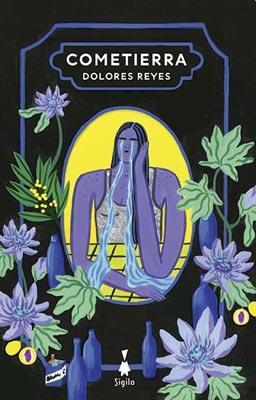 Dolores Reyes - Cometierra - Sigilo