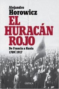 El huracán rojo - Alejandro Horowicz