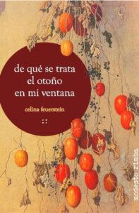 de qué se trata el otoño en mi ventana - Celina Feuerstein - Modesto Rimba - poetas